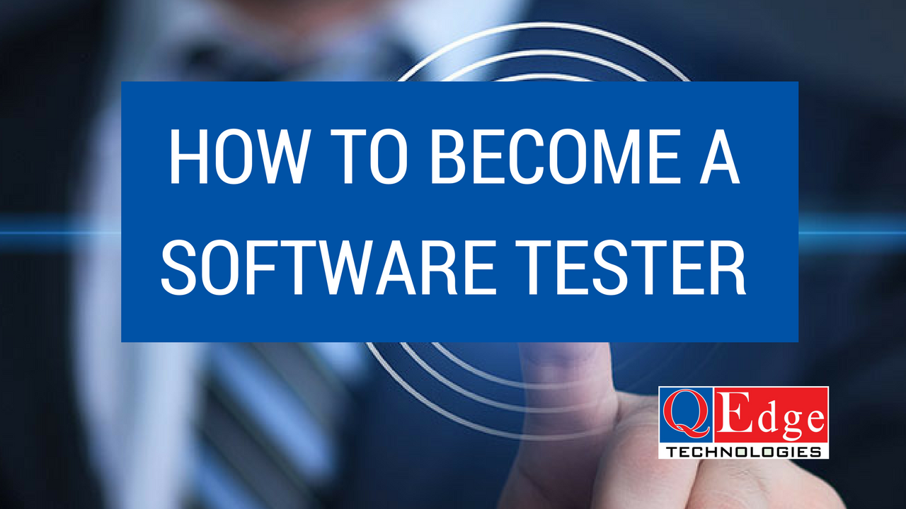 become software tester