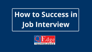 How to Success in Job Interview