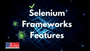 Why Framework is used for Selenium Testing