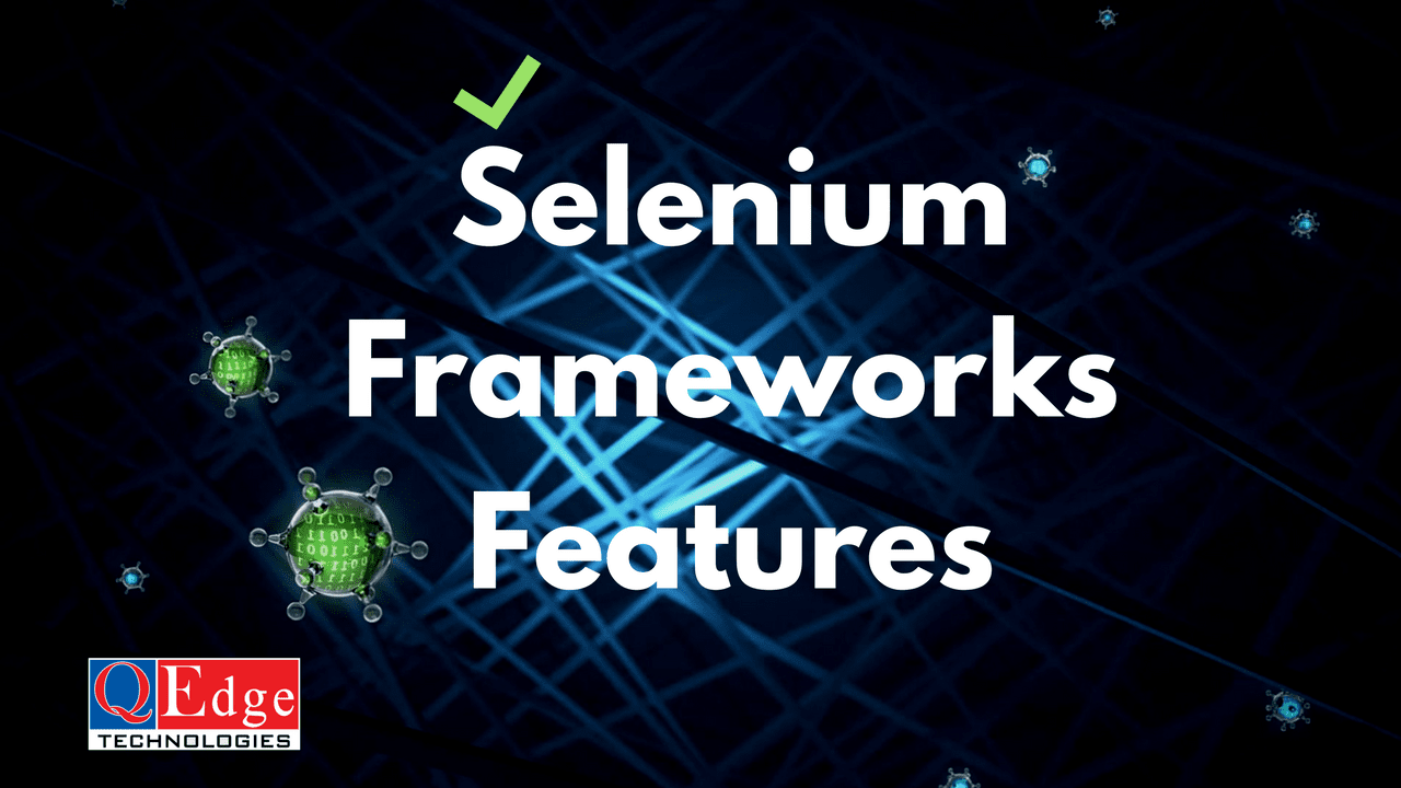 Why Framework is used for Selenium Testing