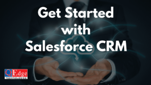 Getting Started with Learning Salesforce CRM